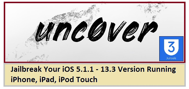 uncover jailbreakin tools